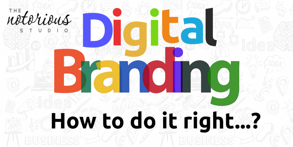 What is Digital Branding and How To Do it Right
